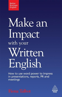 Make an Impact with Your Written English - Fiona Talbot