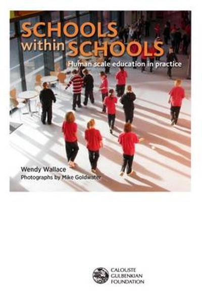 Schools within Schools - Wendy Wallace