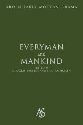Everyman and Mankind - Douglas Bruster