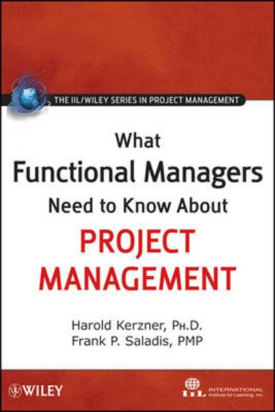What Functional Managers Need to Know About Project Management - International Institute for Learning