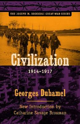 Civilization, 1914-1917 - Georges Duhamel