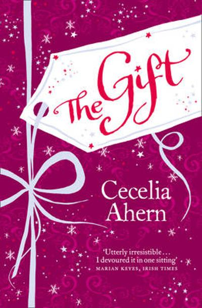 The gift - Cecelia Ahern
