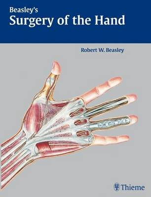 Beasley's Surgery of the Hand - R.W. Beasley