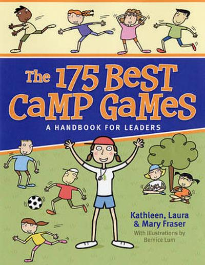 175 Best Camp Games - Kathleen Fraser