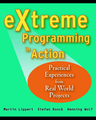 eXtreme Programming in Action - Martin Lippert