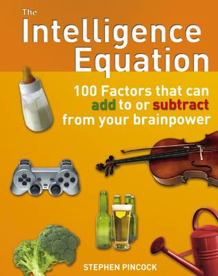 The Intelligence Equation - Stephen Pincock
