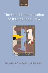 The Constitutionalization of International Law - Jan Klabbers Anne Peters Geir Ulfstein