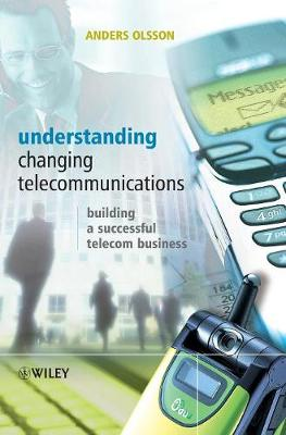 Understanding Changing Telecommunications - Anders Olsson