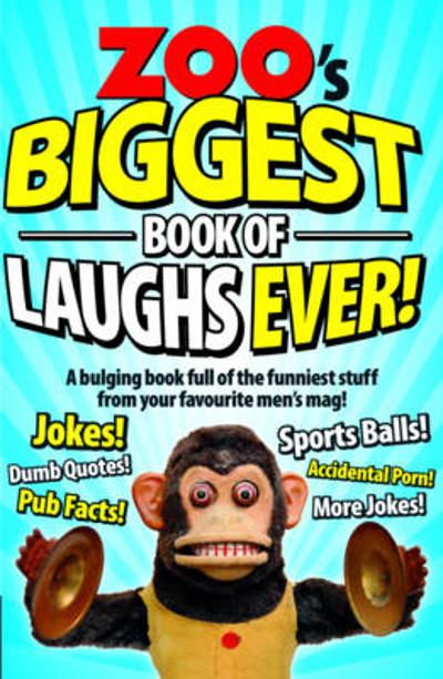 Zoo's Biggest Book of Laughs Ever! - Zoo Magazine