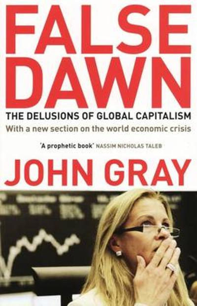 False Dawn - John Gray