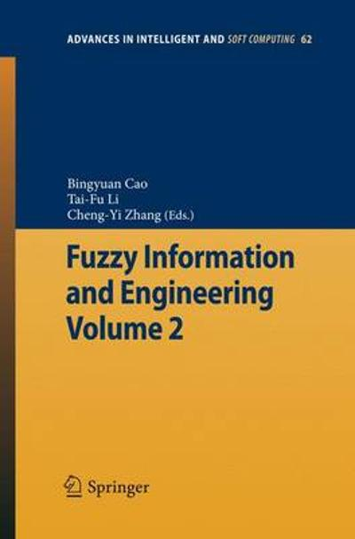 Fuzzy Information and Engineering Volume 2 - Bingyuan Cao