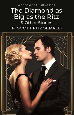 The Diamond as Big as the Ritz & Other Stories - F. Scott Fitzgerald
