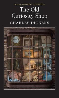 The Old Curiosity Shop - Charles, Dickens