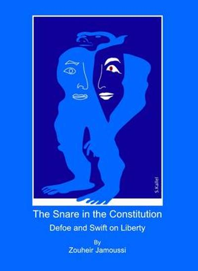 The Snare in the Constitution - Zouheir Jamoussi