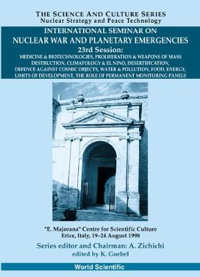 Role Of Permanent Monitoring Panels,the - Proceedings Of The International Seminar On Nuclear War And Planetary Emergen - Klaus Goebel