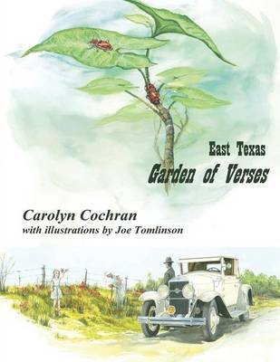 East Texas Garden of Verses - Carolyn Cochran