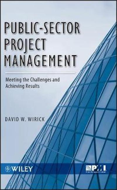 Public-Sector Project Management - David Wirick
