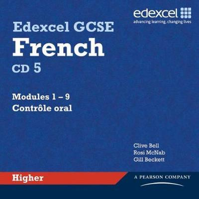 Edexcel GCSE French Higher Audio CDs - Clive Bell