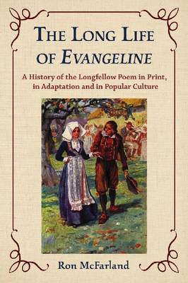 The Long Life of Evangeline - Ron McFarland