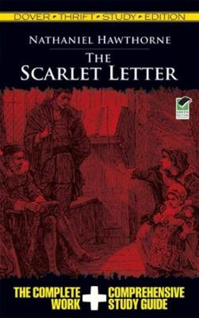The Scarlet Letter Thrift Study Edition - Nathaniel Hawthorne