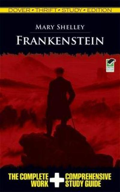 Frankenstein Thrift Study - Mary Shelley