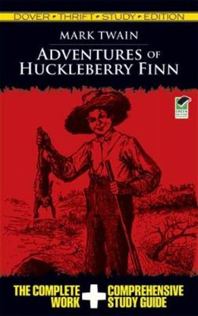 Adventures of Huckleberry Finn Thrift Study - Mark Twain