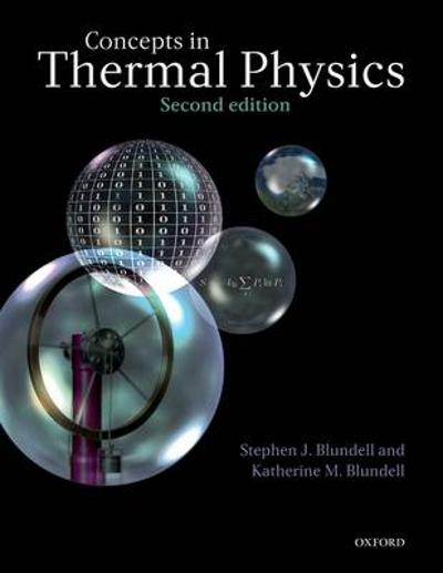 Concepts in Thermal Physics - Stephen J. Blundell