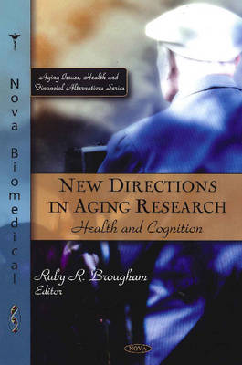 New Directions in Aging Research - Ruby R. Brougham