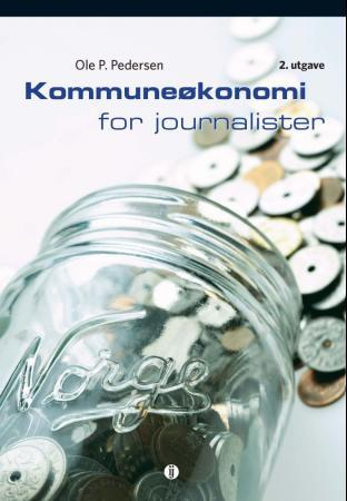 Kommuneøkonomi for journalister - P. Pedersen Ole