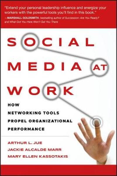 Social Media at Work - Arthur L. Jue