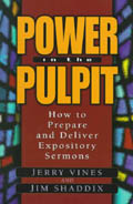 Power in the Pulpit - Jerry Vines