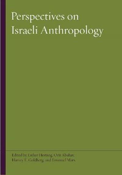 Perspectives on Israeli Anthropology - Esther Hertzog