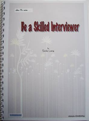 Be a Skilled Interviewer - Sandy Leong