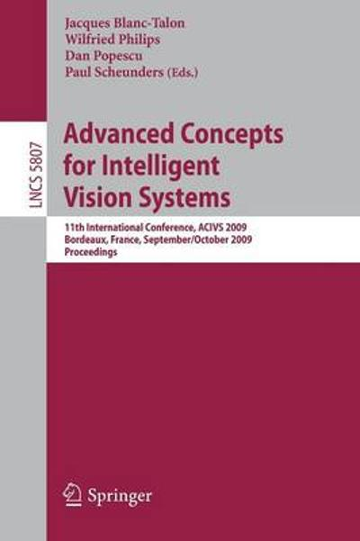 Advanced Concepts for Intelligent Vision Systems - Jacques Blanc-Talon