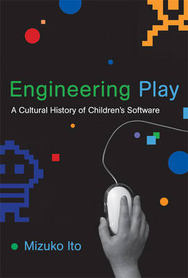 Engineering Play - Mizuko Ito