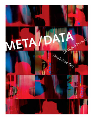 META/DATA - Mark Amerika