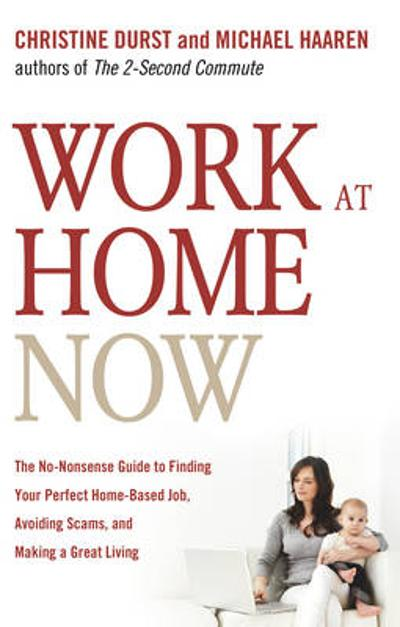 Work at Home Now - Christine Durst