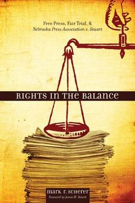 Rights in the Balance - Mark R. Scherer