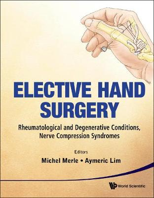 Elective Hand Surgery - Michel Merle