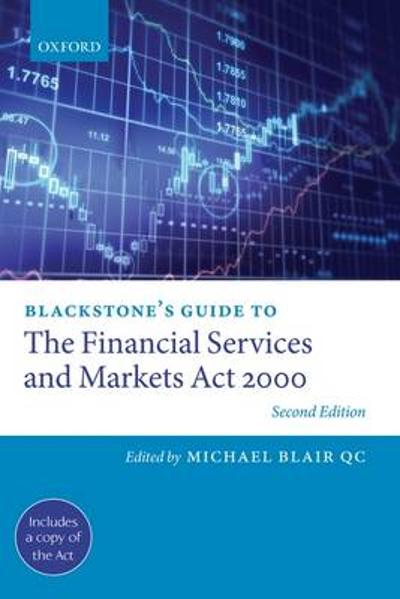 Blackstone's Guide to the Financial Services and Markets Act 2000 - Michael Blair