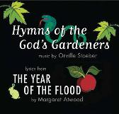 Hymns of the God's Gardeners - Margaret Atwood