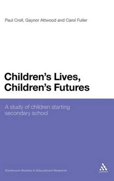 Children's Lives, Children's Futures - Paul Croll