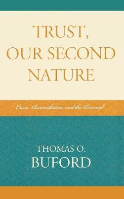 Trust, Our Second Nature - Thomas O. Buford