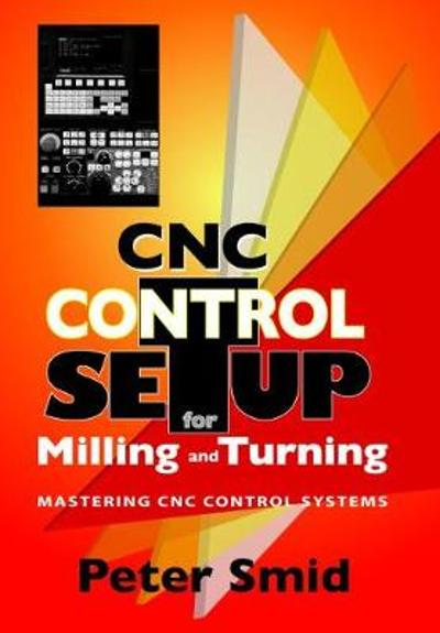 CNC Setup for Milling and Turning - Peter Smid