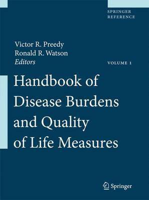 Handbook of Disease Burdens and Quality of Life Measures - Victor R. Preedy