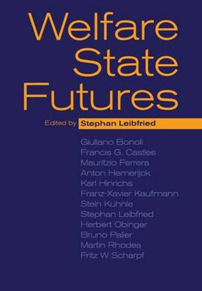 Welfare State Futures - Stephan Leibfried