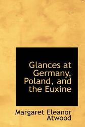 Glances at Germany, Poland, and the Euxine - Margaret Atwood