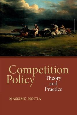 Competition Policy - Massimo Motta