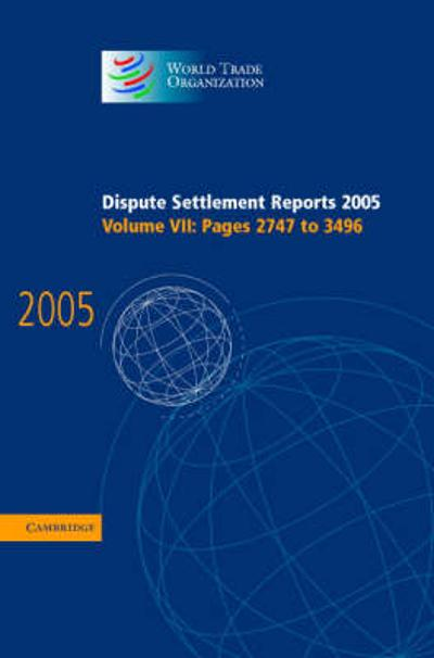 Dispute Settlement Reports Complete Set - World Trade Organization