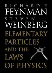 Elementary Particles and the Laws of Physics - Richard P. Feynman Steven Weinberg